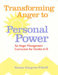 Transforming Anger to Personal Power