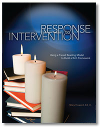 Response to Intervention: Using a Tiered Reading Model to Build a Rich Framework